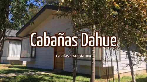 Cabañas Dahue